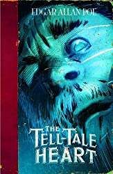 The Tell-tale Heart (Graphic Novels) (Edgar Allan Poe Graphic Novels)
