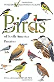 Birds of South America Passerines (Princeton Illustrated Checklists)