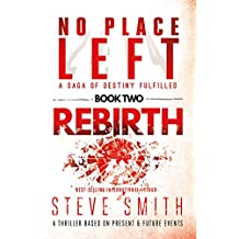Rebirth: Book Two of the No Place Left saga (English Edition)