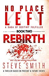 Rebirth: Book Two of the No Place Left saga