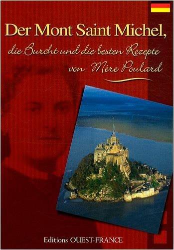 Der Mont Saint-Michel : Die Burcht und de besten rezepte von Mère Poulard par Bernard Enjolras