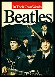 The Beatles: In Their Own Words
