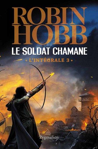Le Soldat chamane, L'intégrale Tome 3 :