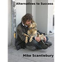 Alternatives to Success