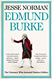 Edmund Burke: The Visionary Who Invented Modern Politics