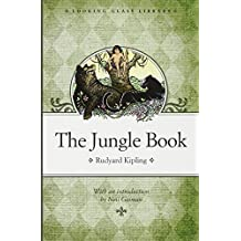 The Jungle Book: Introduction: Neil Gaiman (Looking Glass Library)
