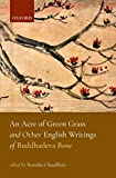 #9: An Acre of Green Grass and Other English Writings of Buddhadeva Bose
