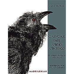 Cantar del viejo vikingo [Y otros cánticos mágicos]