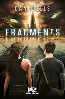 Fragments : Partials - tome 2 par [Le Plouhinec, Valérie, Wells, Dan]