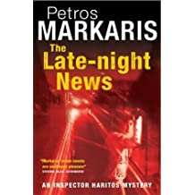 The Late-night News by Petros Markaris (2004-08-12)
