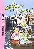 Alice a Venise by Caroline Quine (2008-03-19)