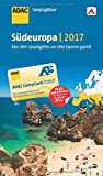 ADAC Campingführer Südeuropa 2017 - ADAC Verlag GmbH & Co. KG