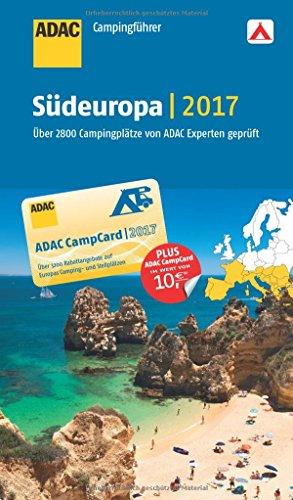 Preisvergleich Produktbild ADAC Campingführer Südeuropa 2017
