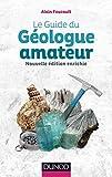 Le guide du géologue amateur - 2e éd.