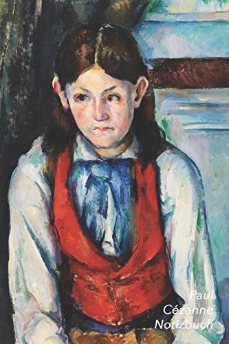 Paul Cézanne Notizbuch: Der Knabe mit der Roten Weste | Trendy Liniertes Notizbuch | Softcover, 100 Seiten (Schöne Notizbücher, Band 20)