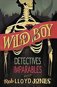 Detectives imparables par Rob Lloyd Jones