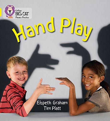 HAND PLAY: Band 03/Yellow (Collins Big Cat Phonics)