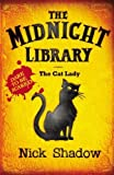 Midnight Library: 4: The Cat Lady by Shadow, Nick (2006) Paperback