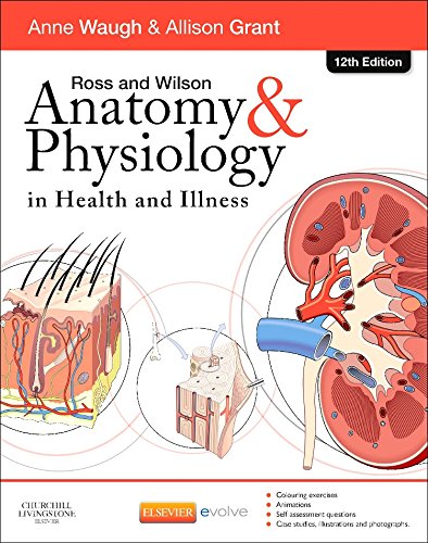 Ross and Wilson's Anatomy and Physiology in Health and Illness - Elsevier Ebook on Vitalsource