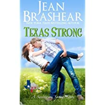 Texas Strong: Sweetgrass Springs Stories (Texas Heroes) (Volume 17) by Jean Brashear (2016-03-06)