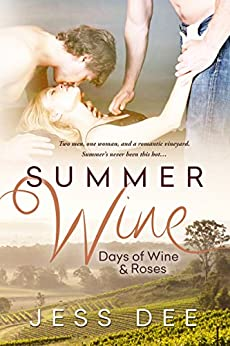 Summer Wine: A Novella (Days of Wine and Roses Book 1) by [Dee, Jess]