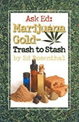 Ask Ed: Marijuana Gold: Trash to Stash by Ed Rosenthal (2002-12-12)