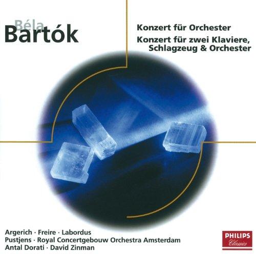 Bartók: Konzert für Orchester; Konzert für zwei Klaviere, Schlagzeug und Orchester