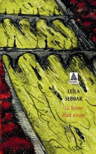 Seine Etait Rouge par Leila Sebbar