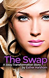 The Swap: A Sissy Transformation Story