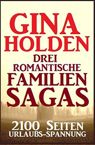 Drei romantische Familien-Sagas: 2100 Seiten Urlaubs-Spannung (German Edition) book cover