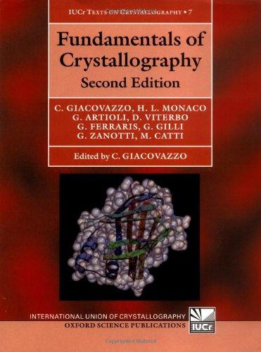 Fundamentals of Crystallography (International Union of Crystallography Texts on Crystallography)