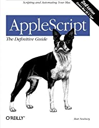 AppleScript: The Definitive Guide 2e