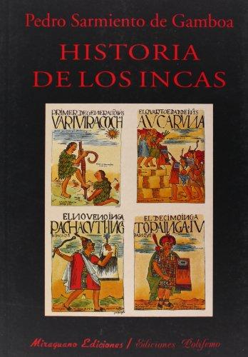 Historia de los Incas (Libros de los Malos Tiempos. Serie Mayor) por Pedro Sarmiento de Gamboa