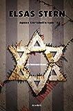 Elsas Stern. Ein Holocaust-Drama