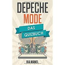 Depeche Mode: Das Quizbuch von Dave Gahan über Speak & Spell bis Personal Jesus