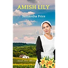 Amish Lily (Amish Love Blooms Book 4) (English Edition)