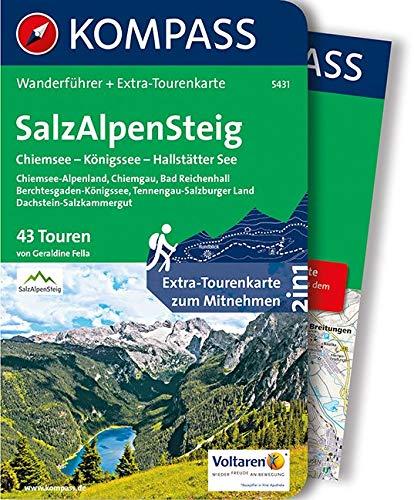 KOMPASS Wanderführer SalzAlpenSteig, Chiemsee, Königssee, Hallstätter See: Wanderführer mit Extra-Tourenkarte 1:55.000, 43 Touren, GPX-Daten zum Download