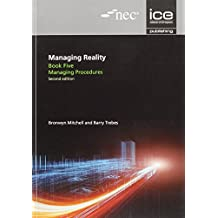 Managing Reality, Second edition. Book 5: Managing procedure