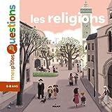 Les religions / Texte de Pascale Hédelin | Hédelin, Pascale. Auteur