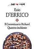 Scarica Libro Il commissario Richard Quattro inchieste Fogli volanti (PDF,EPUB,MOBI) Online Italiano Gratis