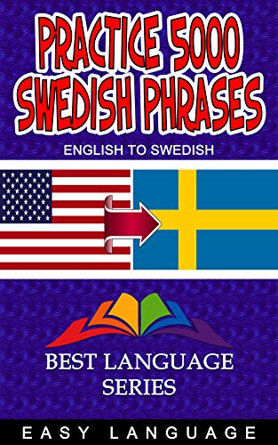 Practice 5000 Swedish Phrases (English Edition)