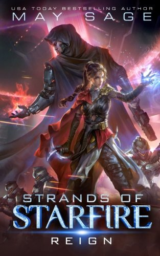 Reign: A Space Fantasy Romance: Volume 1 (Strands of Starfire)