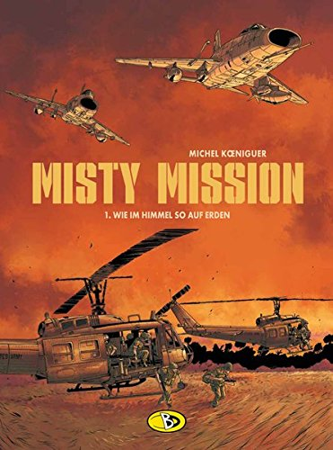 Misty Mission #1: Wie im Himmel so auf Erden - Himmel Auf Boden