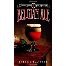 Belgian Ale (Classic Beer Style Ser)