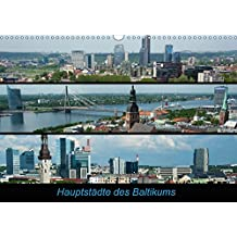 Hauptstädte des Baltikums (Wandkalender 2017 DIN A3 quer): Die Perlen in Osteuropa (Monatskalender, 14 Seiten) (CALVENDO Orte)
