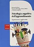 Psicologia cognitiva dell'apprendimento. Aspetti teorici e applicazioni