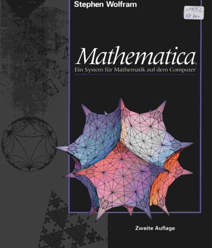 Mathematica. Deutsche Ausgabe. Ein System für Mathematik auf dem Computer