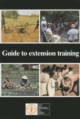 Guide to Extension Training/F2836 (Fao Training Series No. 11)