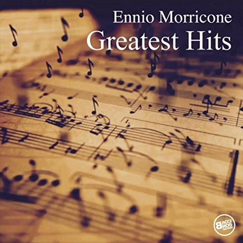 Ennio Morricone - Greatest Hits