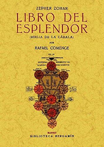 Zepher Zohar: Libro del esplendor (Biblia de la Cabala) por Rafael Comenge